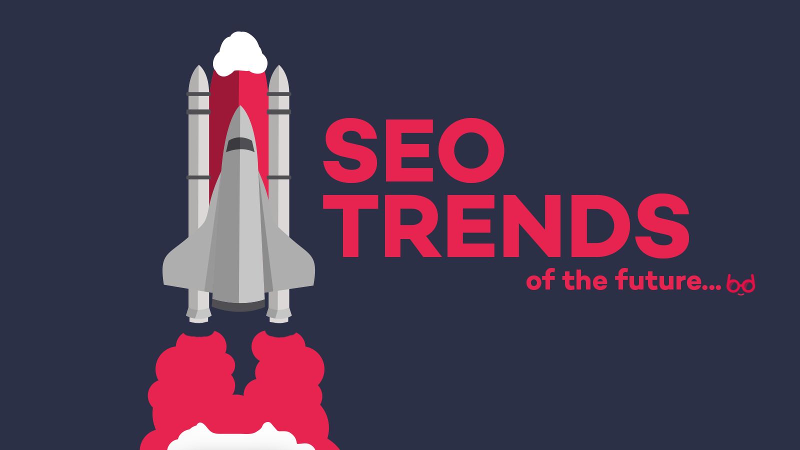 SEO Trends of the Future